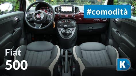 Interni Fiat 500 - fiat 500 comodit 224 interni e praticit 224 d uso