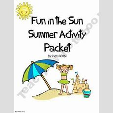 Fun In The Sun Summer Activity Packet  End Of The Year Pinterest