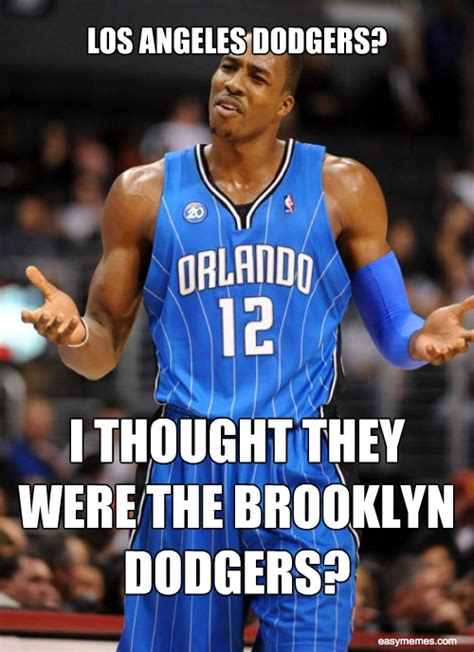 La Dodgers Memes - los angeles dodgers i thought they were the brooklyn dodgers easy memes la lakers