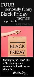 Four Encastrable Black Friday : funny black friday memes plus free printable ripped ~ Melissatoandfro.com Idées de Décoration