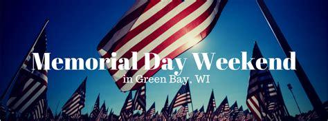 memorial day weekend green bay