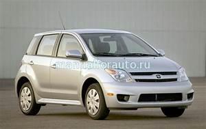 U0421 U043a U0430 U0447 U0430 U0442 U044c  U0420 U0443 U043a U043e U0432 U043e U0434 U0441 U0442 U0432 U043e  U043f U043e  U0440 U0435 U043c U043e U043d U0442 U0443 Toyota Scion Xa    Toyota Ist