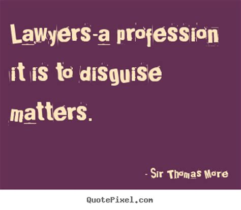 quotes  inspirational lawyers  profession