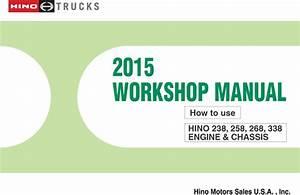 2015 Hino 238 258 268 338 Oem Repair Service Manual Cd