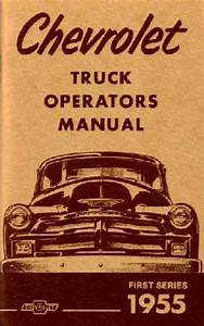 1955 Chevrolet Truck Owners Manual User Guide Reference