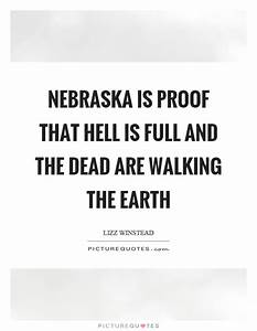 Nebraska is pro... Nebraska Film Quotes