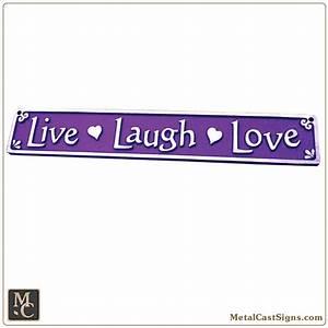 """Live - Laugh - Love - 10"""" Aluminum Sign - Metal Cast Sign Co"""