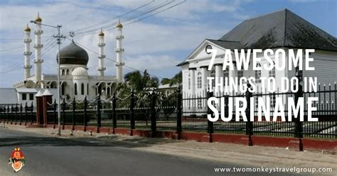 7 Awesome Things To Do in Suriname