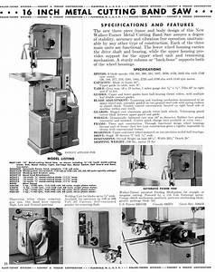 Machine Id U0026 39 D  Walker Turner 16 U0026quot  Band Saw Model Mcb1160
