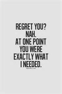 No Regrets Relationship Quotes