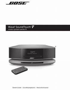 Bose Wave Soundtouch Owner U0026 39 S Manual Pdf Download