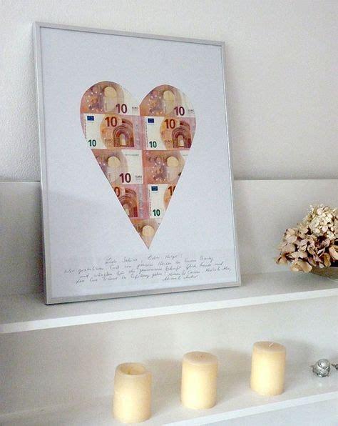 kreative geldgeschenke hochzeit geldgeschenke originell verpacken herz aus scheinen