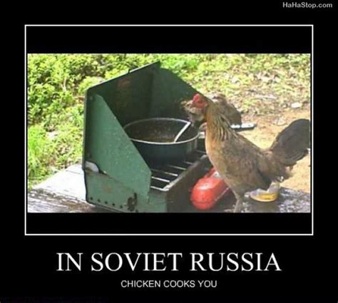 Soviet Russia Memes - in soviet russia 13 pics