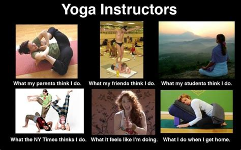 Yoga Meme - 9 reasons your yoga teacher is just like you julmarie