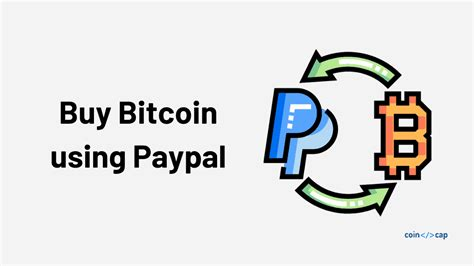 Relatively low fees, a variety of payment methods accepted. How to buy Bitcoin using PayPal? | CoinCodeCap