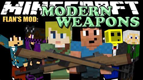 Flan's Modern Weapons Pack Mod 1.12.2/1.7.10