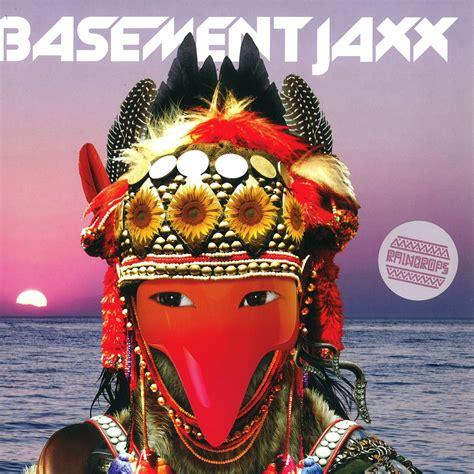 Just Like Raindrops Basement Jaxx Download Reirik