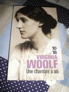 une chambre à soi virginia woolf quot une chambre à soi quot de virginia woolf bienvenue chez