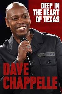 Dave Chappelle: Deep in the Heart of Texas (2017) — The ...