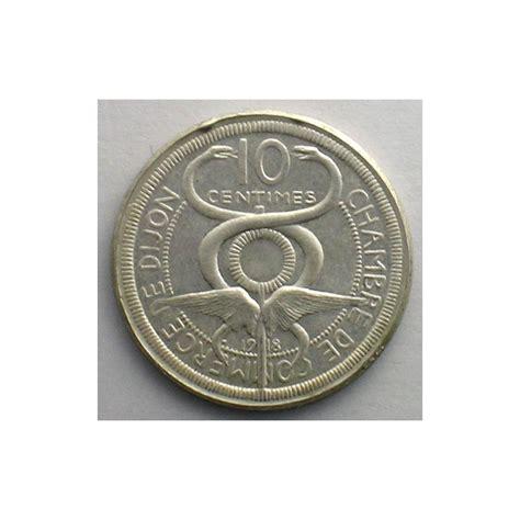 chambre des commerces dijon dijon 21 chambre de commerce 10 c 1918 essai argent r
