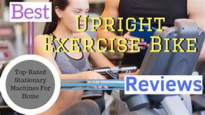 Best Upright Exercise Bike Reviews  2020   Top