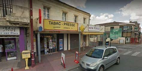 Bureau De Tabac Ouvert Le Soir by Pessac Braquage Au Bureau De Tabac Sud Ouest Fr