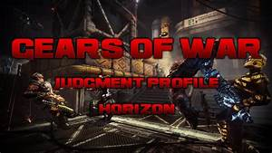 Horizon How To Mod Gears Of War Judgment Epic Weapon