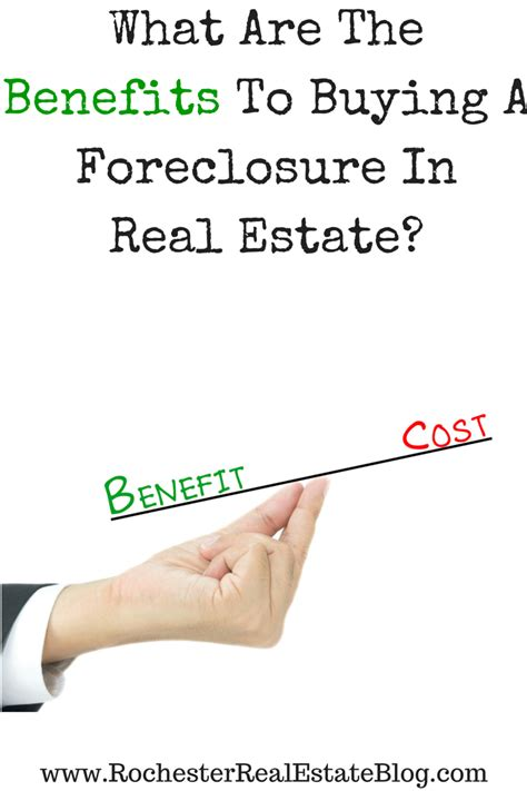 Benefits To Buying Property by Is Buying A Foreclosure A Idea In Real Estate