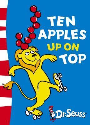 Ten Apples Up on Top : Dr. Seuss : 9780007169979