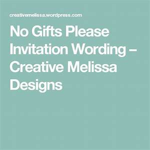 17 best ideas about invitation wording on pinterest With wedding invitation etiquette no gifts please