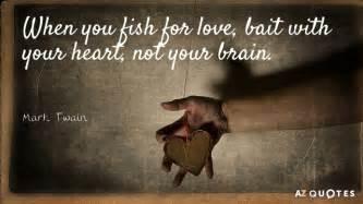 mark twain quote   fish  love bait