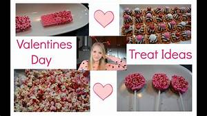 Valentines Day Treat Ideas ♡ - YouTube
