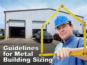 guidelines for metal building sizes common metal With common metal building sizes