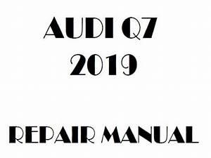 2019 Audi Q7 Repair Manual