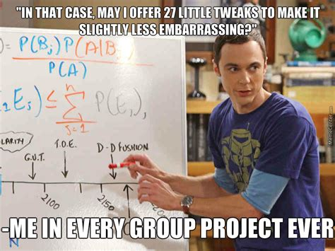 Group Project Memes - sheldon cooper and group projects by dan11v meme center