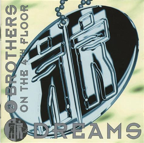2 Brothers On The 4th Floor   Dreams (CD, Album) at Discogs