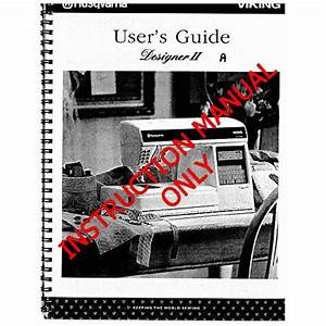 Husqvarna Viking Quilt Designer Ii User Owners Manual