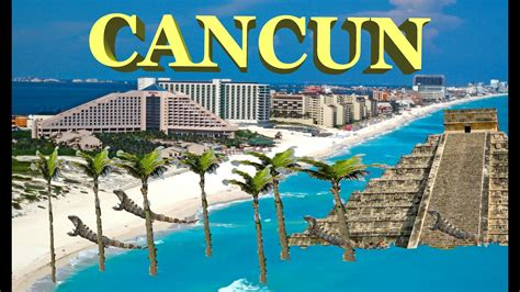 cancun mexico youtube