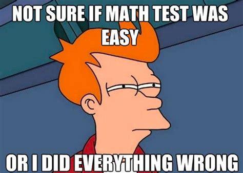 Math Test Meme - math memes reflections of a second career math teacher