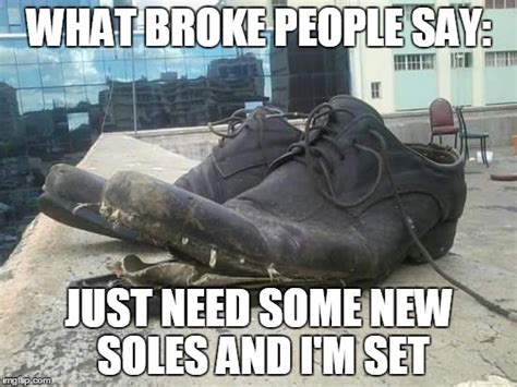Buy All The Shoes Meme - image gallery shoe memes