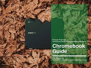 Chromebook User Guide - User Manual For Chrome Os
