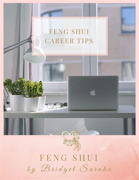 Feng Shui Karriere by Feng Shui Career Tips Feng Shui By Bridget