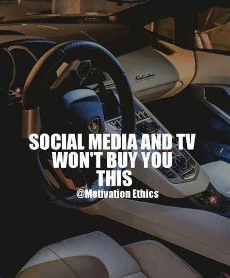 motivation quote social media wont buy   lamborghini