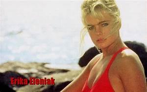 Erika Eleniak Wallpaper Hot Hot Girls Wallpaper