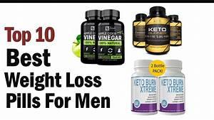 Best Weight Loss Pills For Men- Top10 Best Weight Loss Pills For Men