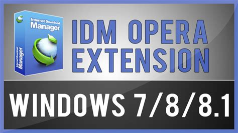 Full details follow these simple steps to integrate idm (internet. How To Install IDM Extension On Opera Browser - YouTube