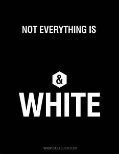 Life Quotes Black And White. QuotesGram