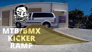 How To Build A Kicker Ramp For Bmx Or Mtb Youtube