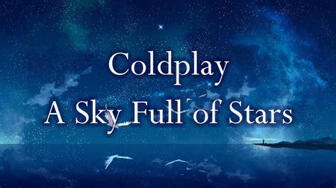 A Sky Full Of Stars (lyrics)