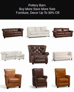 save 30 on pottery barn buy more save more sale furniture With best time to buy pottery barn furniture
